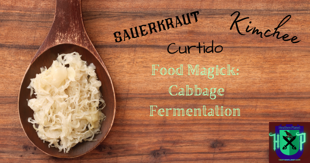 Food Magick: Cabbage Fermentation